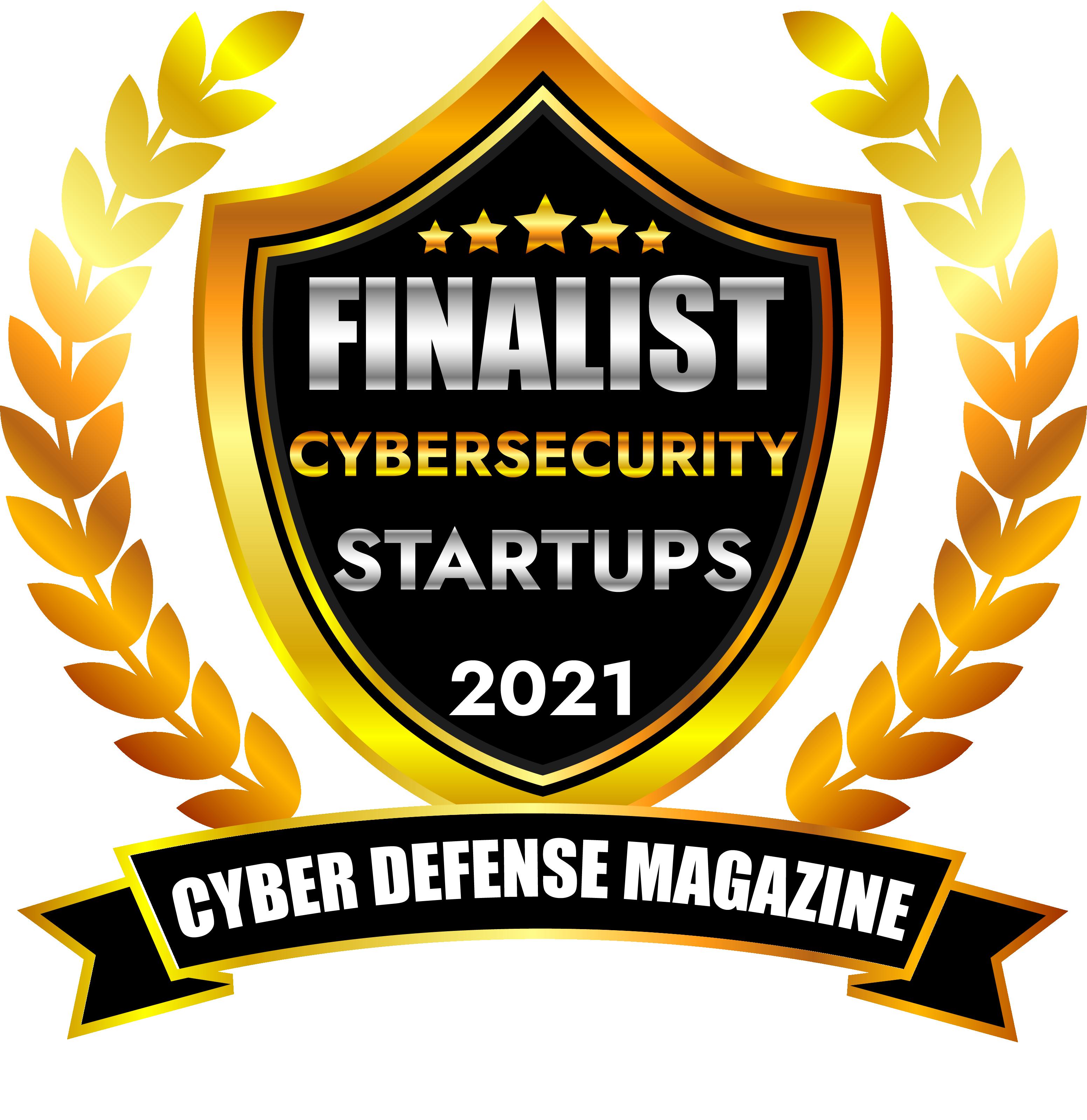 StartUp Finalist Cyber Defense Magazine